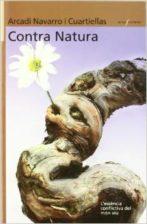 El llibre Contra Natura, de l'investigador Arcadi Navarro